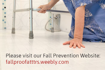 Please visit our Fall Prevention Website